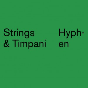 Strings & Timpani - Hyphen